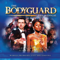 The Bodyguard The Musical World Premiere Cast CD